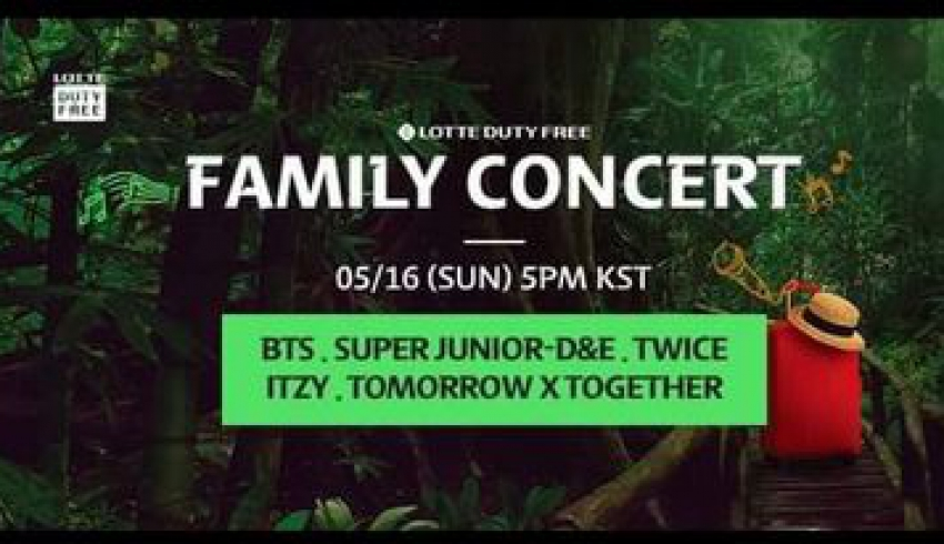 Bts, twice, itzy, txt, super junior d&e tụ hội tại Lotte Duty Free Family concert 16/5/2021